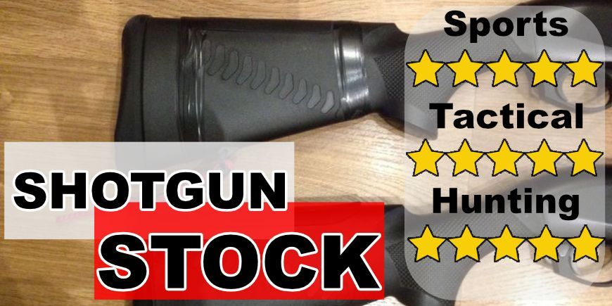Shotgun stock - wood, plastic, drop, length of pull